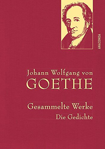 Gesammelte Werke. Die Gedichte (Iris®-LEINEN mit goldener Schmuckprägung) thumbnail