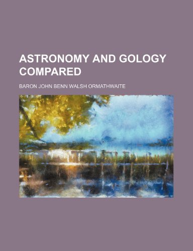 Astronomy and gology compared
