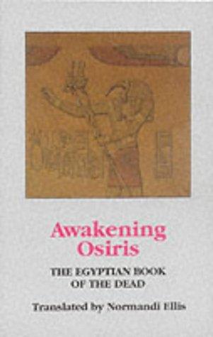 Awakening Osiris: Egyptian Book of the Dead