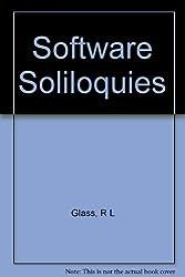 Software Soliloquies