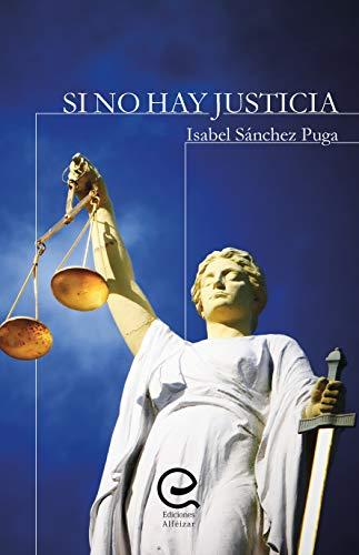 Si no hay justicia