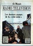 Telecharger Livres MONDE RADIO TELEVISION LE No 15028 du 23 05 1993 LES DERNIERS AVATARS DE LA TELE VERITE VU DE L ELYSEE CHRONIQUE D UNE ALTERNANCE UN DOCUMENTAIRE DE PREMIERE LIGNE SUR FRANCE 2 NOUVELLE VAGUE ANNEE O UNE SOIREE THEMATIQUE SUR ARTE (PDF,EPUB,MOBI) gratuits en Francaise