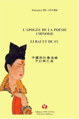 L'apogée de la poésie chinoise : Li Bai et Du Fu