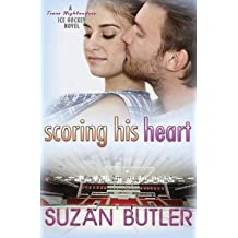 [(Scoring His Heart)] [By (author) Suzan Butler] published on (March, 2015)