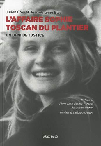 L'affaire Sophie Toscan du Plantier - Un déni de justice