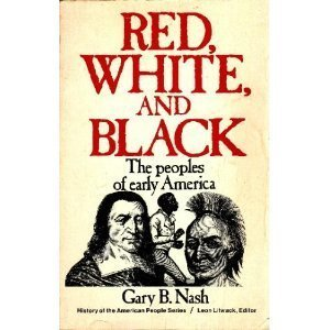 red-white-and-black-the-peoples-of-early-america-prentice-hall-history-of-the-american-people-series