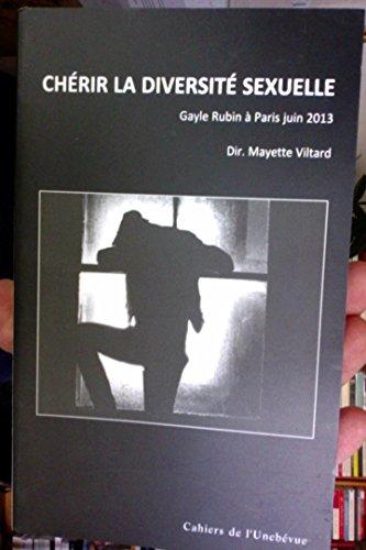 Chrir la diversit sexuelle - Gayle Rubin  Paris juin 2013