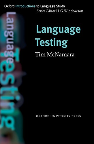 Language Testing (Oxford Introduction to Language Study)