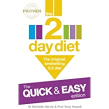 The 2-Day Diet: The Quick & Easy Edition: The original, bestselling 5:2 diet by Dr. Michelle Harvie (2014-01-02)
