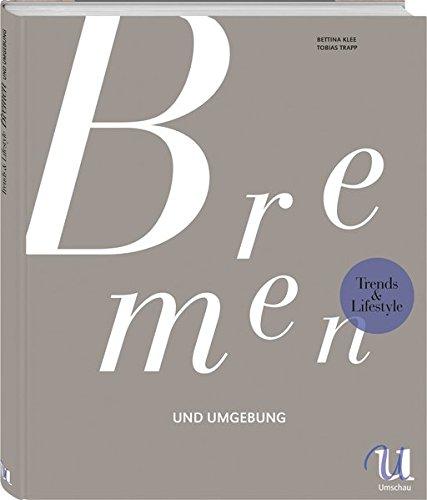 Trends & Lifestyle Bremen und Umgebung