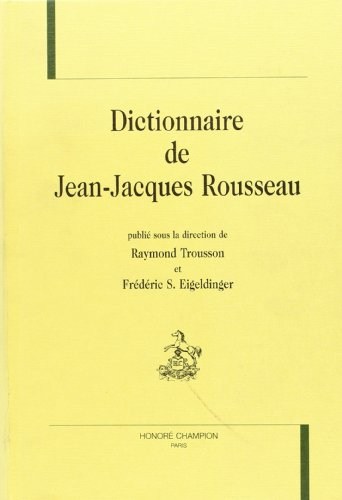 Dictionnaire de jean-jacques rousseau.