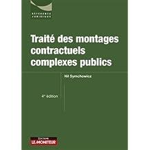 Traité des montages contractuels complexes publics