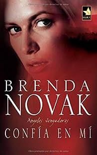 Confía en mí par Brenda Novak