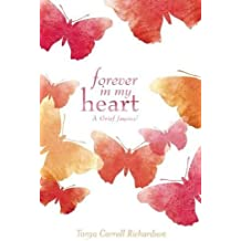 Forever in My Heart: A Grief Journal