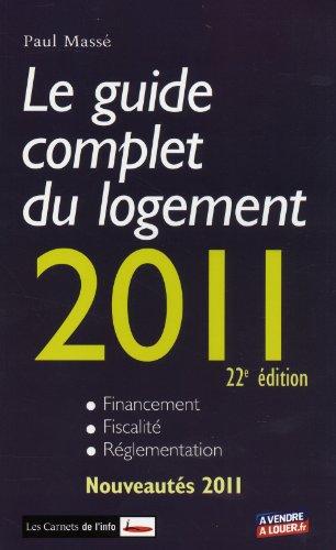 Le guide complet du logement 2011