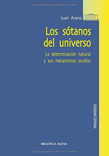 los-sotanos-del-universo-la-determinacion-natural-y-sus-mecanismos-ocultos-manuales-y-obras-de-refer