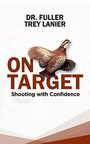 On Target: Shooting With Confidence (English Edition)