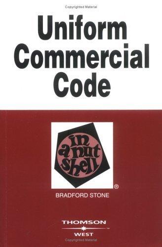 Uniform Commercial Code in a Nutshell (Nutshell Series) by Bradford Stone (2005-05-03)