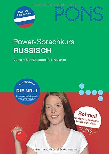 PONS Der neue Power-Sprachkurs für Anfänger. Russisch: Russisch lernen in 4 Wochen. Schnell verstehen, sprechen, lesen und schreiben