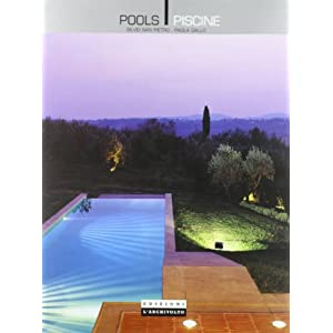 Pools-Piscine. Ediz. illustrata