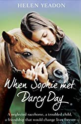 [When Sophie Met Darcy Day] (By: Helen Yeadon) [published: March, 2011]