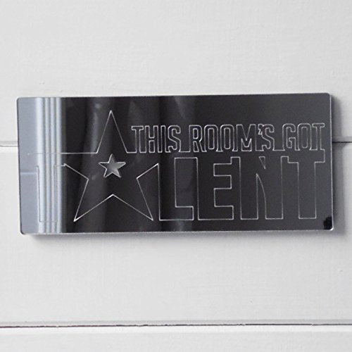 this-rooms-got-talent-acrylic-engraved-mirrored-door-sign-25cm-x-11cm
