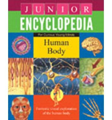 [(Junior Encyclopedia Human Body)] [ By (author) Sterling Publishing Company ] [January, 2012]