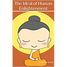 The Ideal of Human Enlightenment (English Edition)
