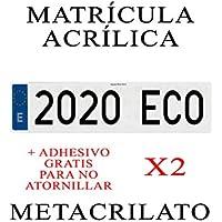 2 MATRICULAS ACRILICAS METACRILATO + Adhesivos para Colocar SIN ATORNILLAR Gratis Medida MATRICULA 52x11cm Coche Alta Calidad NIKKALITE POLICARBONATO 100% HOMOLOGADA Larga Europea