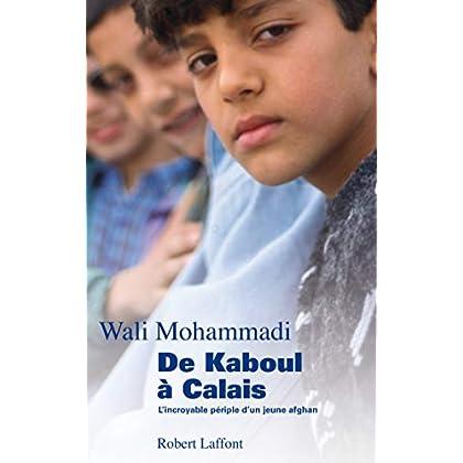 De Kaboul à Calais