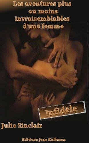 Couverture du livre Les aventures plus ou moins invraisemblables d'une femme infidèle