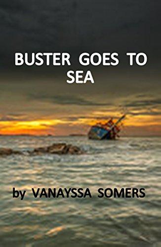 RESCUE AT SEA: Buster Goes to Sea (English Edition) por Vanayssa Somers