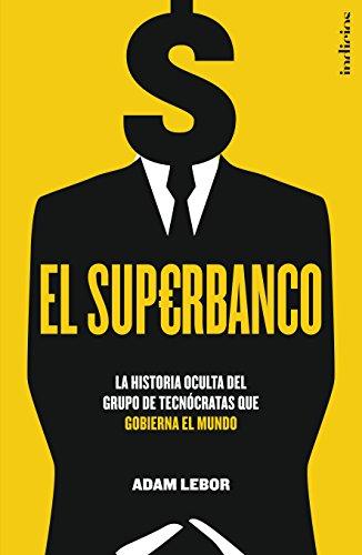 El superbanco (Indicios no ficción) por Adam LeBor