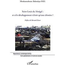 Saint-Louis du Sénégal : et si le développement n'était qu'une chimère ?