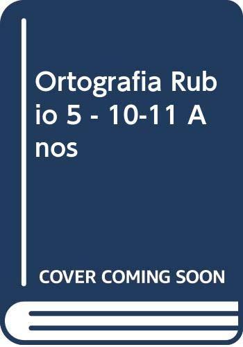ORTOGRAFÍA RUBIO 5  - 10-11 AÑOS