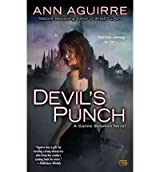 [Devil's Punch] [by: Ann Aguirre]