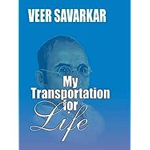 My Transportation For Life: Veer Savarkar