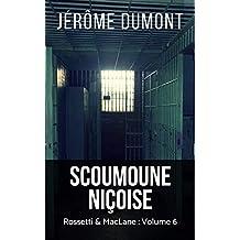 Scoumoune niçoise (Rossetti & MacLane t. 6)