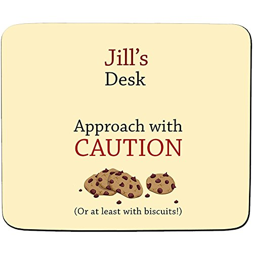 jills-desk-approach-with-caution-or-at-least-with-biscuits-cookie-design-personalised-name-mouse-mat