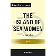 "Summary: ""The Island of Sea Women: A Novel"" by Lisa See 