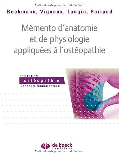 Mémento d'anatomie et de physiologie appliquees a l'osteopathie par Frédéric Pariaud