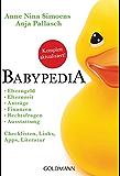 Babypedia: Elternzeit, Anträge, Finanzen, Rechtsfragen, Ausstattung, - Checklisten, Links, Apps, Literatur -   -