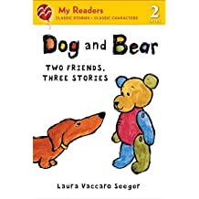 [ Dog and Bear: Two Friends, Three Stories Seeger, Laura Vaccaro ( Author ) ] { Paperback } 2012