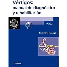 Vértigos. Manual de diagnóstico y rehabilitación - 2ª edición