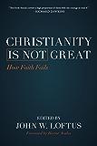 Christianity Is Not Great: How Faith Fails