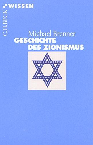 Geschichte des Zionismus (Beck'sche Reihe)