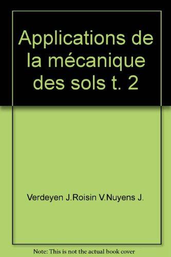 Applications de la mécanique des sols t. 2