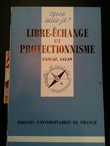 Libre-échange et protectionnisme par Pascal Salin