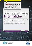 CC 4/56 scienze e tecnologie informatiche. Manuale per la preparazione alle prove scritte e orali. Classi di concorso: A41, A042. Con espansione online. Con software di simulazione