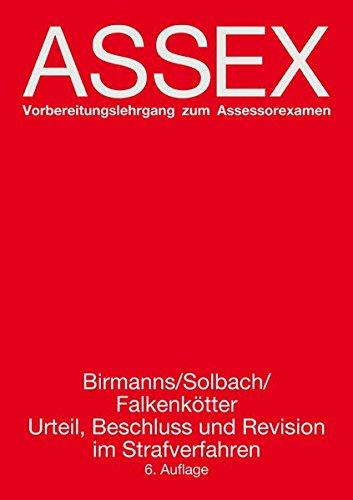 Urteil, Beschluss und Revision im Strafverfahren (Assex)